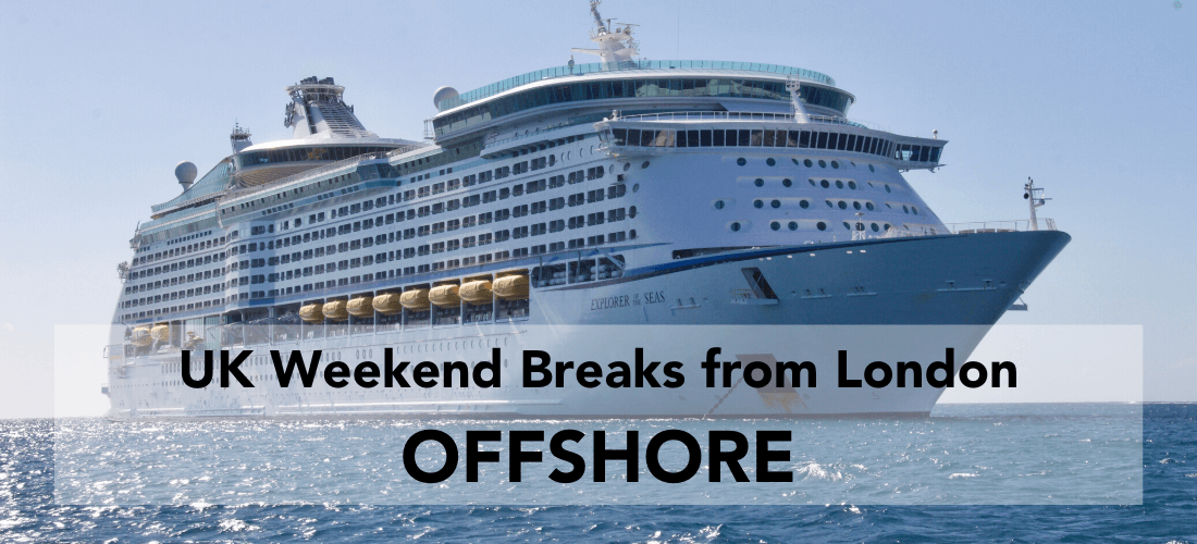 Offshore weekend breaks in the UK, cruise ship with heading