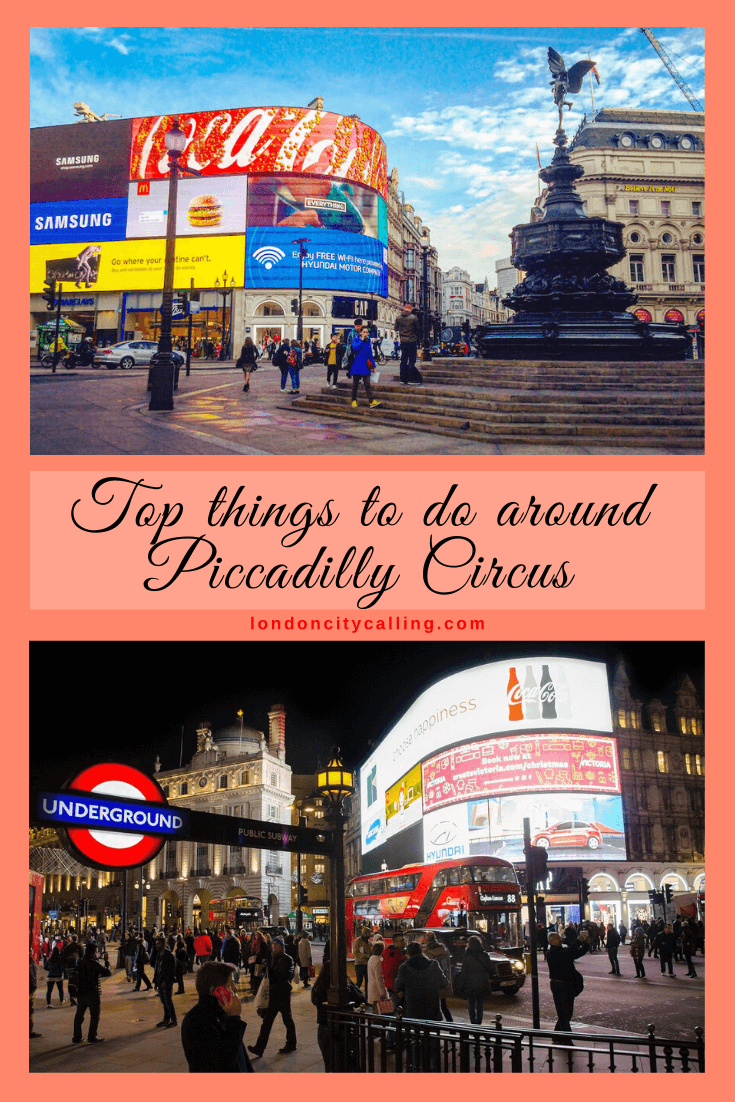 Things to do around Piccadilly Circus London pin
